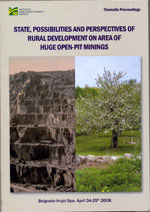 State, possibilities and perspectives of rural development on area of huge open-pit minings – Thematic Proceeding
